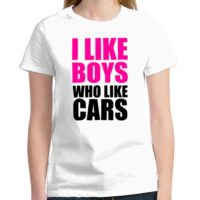 I Like Boy Who Like Cars White Jdm Tuner T Shirt